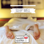 Sleep, insomnia, healthy digestion